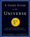 A User s Guide to the Universe