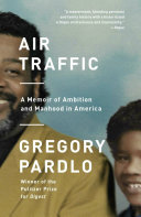 Air Traffic : a ... memoir of a family's bonds and...