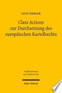 Class Actions zur Durchsetzung des europäischen Kartellrechts