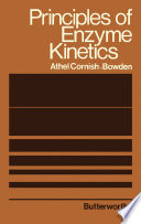 Principles Of Enzyme Kinetics book