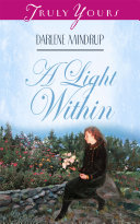 A Light Within by Darlene Mindrup