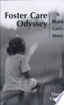 Foster Care Odyssey  A Black Girl s Story