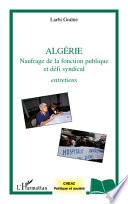 Algérie naufrage de la fonction publique et défi syndical