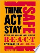 Think, Act, Stay Safe with the R.E.A.C.T Approach to Self Defence