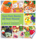 Yum Yum Bento All Year Round