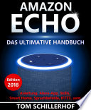 Amazon Echo   Das ultimative Handbuch