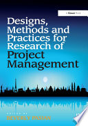 Designs  Methods and Practices for Research of Project Management