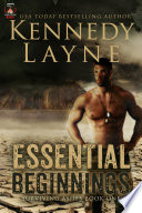 Essential Beginnings  Surviving Ashes  Book One