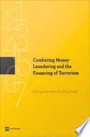 Combating Money Laundering and the Financing of Terrorism