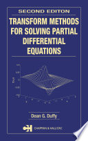 Transform Methods for Solving Partial Differential Equations  Second Edition