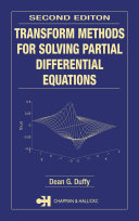 Transform Methods for Solving Partial Differential Equations, Second Edition