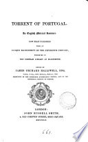 Torrent of Portugal  an Engl  metrical romance  ed  by J  O  Halliwell