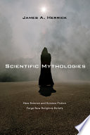 Scientific Mythologies