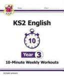 New KS2 English 10 Minute Weekly Workouts   Year 3