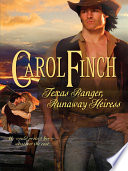 Texas Ranger, Runaway Heiress Pdf/ePub eBook