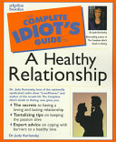 The Complete Idiot s Guide to a Healthy Relationship
