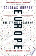 The Strange Death of Europe Book PDF