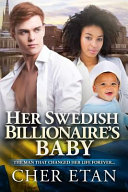 Her Swedish Billionaire s Baby