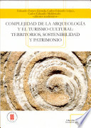 Complejidad de la arqueología y el turismo cultural
