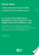 La tutela del diritto di propriet   e del credito tra ordinamento interno e CEDU