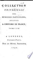 Collection universelle des m  moires particuliers relatifs    l histoire de France