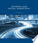 Tourism And Social Marketing : to encourage individual and organisational...