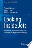 Looking Inside Jets
