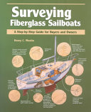 Surveying Fiberglass Sailboats  A Step by Step Guide for Buyers and Owners