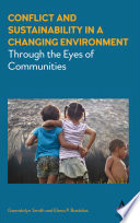 Conflict And Sustainability In A Changing Environment book