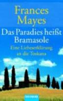 Das Paradies heißt Bramasole