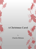 A Christmas Carol First Published In London By Chapman Hall