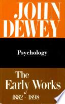 The Early Works Of John Dewey 1882 1898