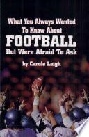What You Always Wanted To Know About Football But Were Afraid To Ask : ...
