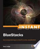 Instant BlueStacks
