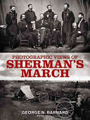 Photographic Views of Sherman s Campaign