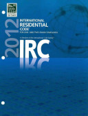2012 International Residential Code for One  And Two  Family Dwellings
