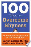 100 Ways to Overcome Shyness