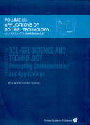 Handbook of sol-gel science and technology. 3. Applications of sol-gel technology