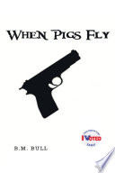 When Pigs Fly Romantic Killing Spree With The