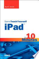 Sams Teach Yourself Ipad In 10 Minutes