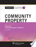 Casenote Legal Briefs for Community Property  Keyed to Blumberg