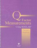 Q Factor Measurements Using MATLAB