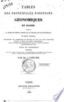Tables des principales positions géonomiques du globe, recueillies et mises en ordre ... par Ph. J. Coulier ..
