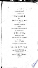 Memoirs of Francis Dobbs, Esq. Also, genuine reports of his speeches in Parliament, on the subject of an Union, and his prediction of the second coming of the Messiah; with extracts from his poem on the Millenium. The second edition, corrected