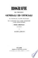 Biografie dei primarii generali ed ufficiali