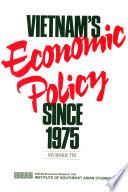 Vietnam's Economic Policy Since 1975