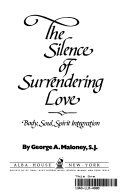 The silence of surrendering love
