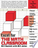 Excel For The Math Classroom : excel in the classroom focuses primarily on...