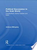 Political Succession in the Arab World