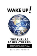 Wake Up The Future Of Healthcare
